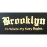Brooklyn it's where my story begins